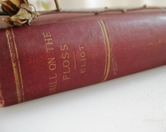 Mill on the Floss, 1892 Thomas Y. Crowell, Early or First U.S. Standard Library Edition, Antique George Eliot