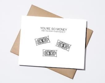 You're So Money