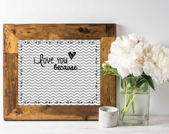I Love You Because Printable