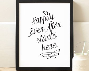 wedding gift, Happily Ever After starts here. Printable INSTANT DOWNLOAD Printable -home art - home decor - quote print