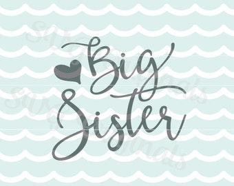 Big Sister SVG Cutting File. Big Sister with Heart. Cricut Explore and more. So many uses. Child and Adult. Big Sister Sisters SVG