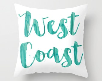 West Coast Pillow Beach Pillow Coastal Pillow Blue Turquoise Sea Glass Pillow California Decorative Throw Pillow Typography Pillow
