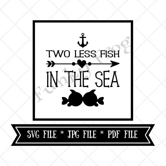 Two less fish in the sea silhouette cut file cricut cut file for Two less fish in the sea
