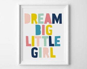 Dream big little girl, Girl room art, Little girl prints, Digital download art, Girls room decor, Girl nursery decor, Nursery art