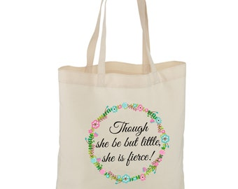 Though she be but little, she is fierce Large Shopping Tote Bag