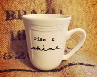COFFEE CUP rise & shine