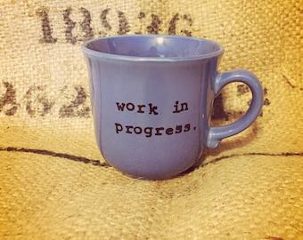 COFFEE CUP work in progress
