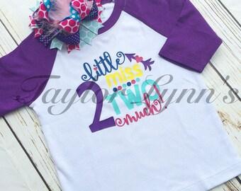 Girls 2nd birthday shirt, Girls birthday shirt, 2nd birthday shirt, little miss 2 much, girls shirt, Little miss 2 much, birthday shirt