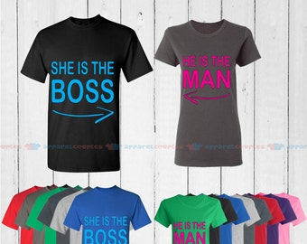 She is the Boss & He is the Man - Matching Couple Shirts - His and Her T-Shirts - Love Tees