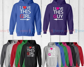 I Love This Girl & I Love This Guy - Matching Couple Hoodie - His and Her Hoodies - Love Sweaters