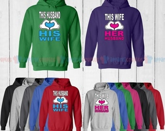 This Husband Loves His Wife & This Wife Loves Her Husband - Matching Couple Hoodie - His and Her Hoodies - Love Sweaters
