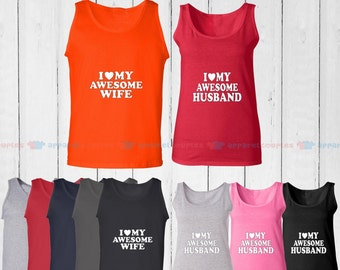 I Love My Awesome Wife & I Love My Awesome Husband - Matching Couple Tank Top - His and Her Tank Tops - Love Tank Tops