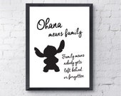 Ohana Means Family.  Disney Print, Lilo and Stitch. Movie, Quote. All Prints BUY 2 GET 1 FREE!