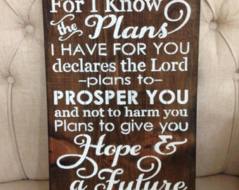 For I know The Plans I have For You, Jeremiah 29:11,Scripture,Scripture Art,Scripture Wall Art,Wood Sign, Home Decor,Christian Home Decor