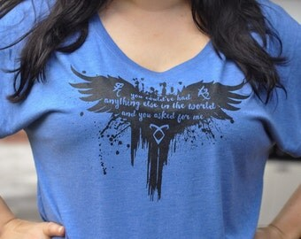 The Mortal Instruments Clary and Jace Quote Shadowhunters Dolman or Vneck Shirt