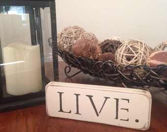 "Distressed Wooden ""LIVE"" Sign"