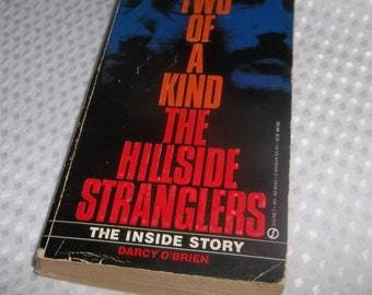 The HILLSIDE STRANGLER  Paperback Book  Angelo Buono and Kenneth Bianchi Serial Killers Los Angeles Two of a Kind 1985