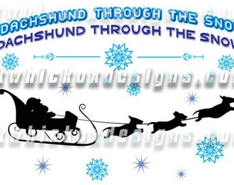 Christmas Svg, Svg File, Dachshund Through The Snow SVG DXF SCAL Cricut, Silhouette, Graphtec, Cutting File