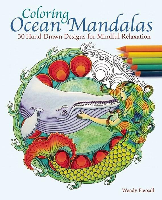 Adult Coloring Book - Coloring Ocean Mandalas - Signed Copy w/ Bonus PDF