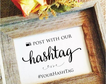 post with our hashtag sign wedding camera pictures personalized hashtag  (Lovely) (Frame NOT included)