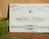 North Star Tea and Coffee Sign, Farmhouse Style, Country Kitchen Sign, Pantry Decor, General Store Sign