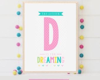 Alphabet Letters D is for Dreaming, Printable Wall Art Letters, Nursery Letters Girl Room Art, Inspiration Quote Digital Print Download