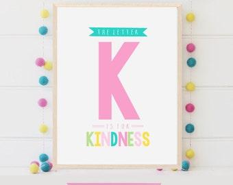 8x10 Printable Wall Alphabet Letters, K is for Kindness, Printable Letter Art For Kids Room, Digital Nursery Art Print Download