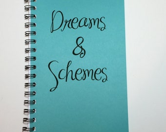 Journal, Dreams and Schemes, Dream Journal, Dream Notebook, Quirky Gift, Writing Journal, Notebook, Diary, Personalized, Custom, Gift,  Gift