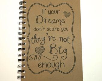 Journal, Writing Journal, Dream Big, Quote, Notebook, Inspirational, Journal, gift, Diary, Sketchbook, Graduation Gift, Motavational Gift