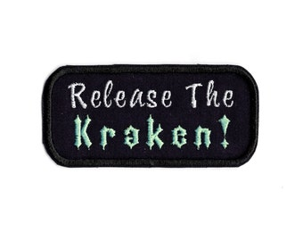 Release the kraken Iron/sew on Patch