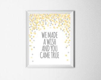 We Made A Wish And You Came True Print Digital Nursery Printable Wall Art Kids Room Decor Yellow Gray Nursery Print Gray Yellow Nursery Art