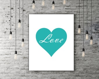 Tiffany Blue Love Wall Decor, Heart Print, Tiffany Blue Art, Love Wall Art, Heart Wall Decor, Love Print, Wall Art, INSTANT DOWNLOAD