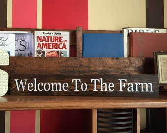 """Rustic """"Welcome To The Farm"""" Sign"""