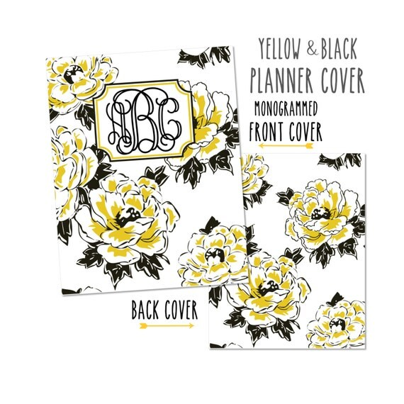 Monogrammed Planner Cover ~ Yellow and Black Floral ~ Choose Cover only or Cover Set - Many Planner Sizes Available!