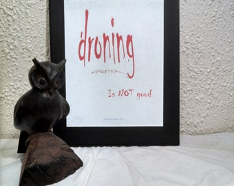 droning is NOT good