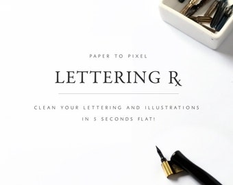 Digitize your lettering, automated lettering clean-up, Photoshop actions for lettering artists