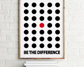 """Motivational Wall Decor """"Be the difference"""", Typographic Print Scandinavian design, Printable Art, Inspirational Quote"""