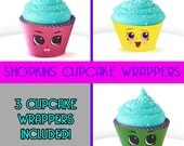 3 Cupcake Wrapper - Shopkins Birthday Party