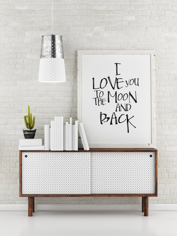 Digital download motivational print i love you to by for Fun sayings for dining room wall art