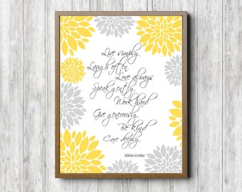 Yellow And Gray/ Grey Quote Wall Art- Live Simply; Be Kind Print - Dahlia Flower Printable Wall Decor - Inspirational