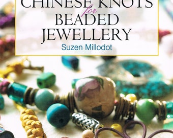 Chinese Knots for Beaded Jewellery, Chinese Knot Necklace Instructions, Chinese Knot Bracelets, Step by Step Instructions, Used Craft Book