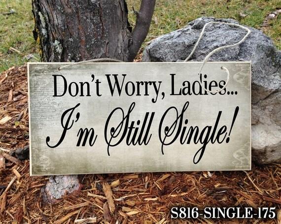 38 and still single