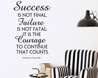 Winston Churchill Quotes Wall Decals Success Is Not Final Failure Is Not Fatal Vinyl Lettering Wall Art Bedroom Living Room Home Decor Q226