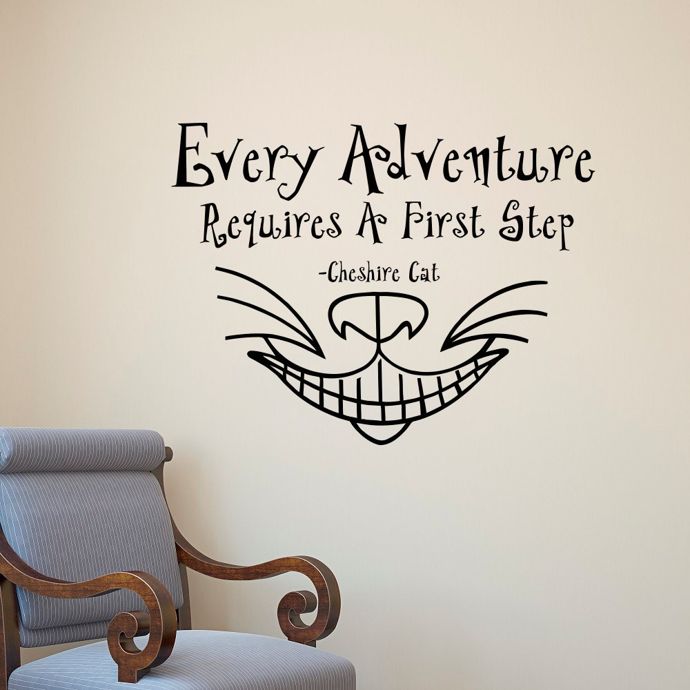 Alice In Wonderland Wall Decal Quote Every Adventure Requires