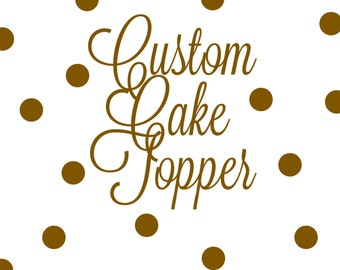 Custom Cake Topper, Glitter Cake Topper, Baby Shower Cake Topper, Wedding Cake Topper, Birthday Cake Topper,