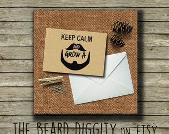 Card, Keep Calm and Grow A Beard Card, Beard Card, Keep Calm, Grow That Beard, Manly Card, His Beard, Man Card, Beard Gift, Love the Beard