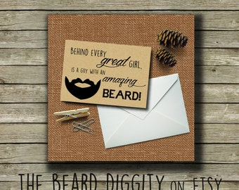 Manly Greeting Card, Behind Every Great Girl is a Guy with an Amazing Beard, Manly Beard Card, Man Card, Beard Gift,Gift for Him