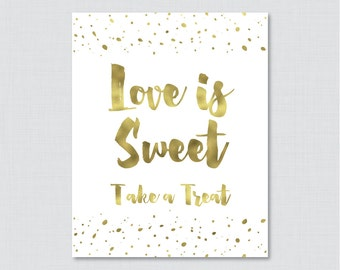 Gold Love is Sweet Sign - Bridal Shower Printable White and Gold Faux Foil Favor Table Sign - Love is Sweet Take a Treat Sign 0010-G