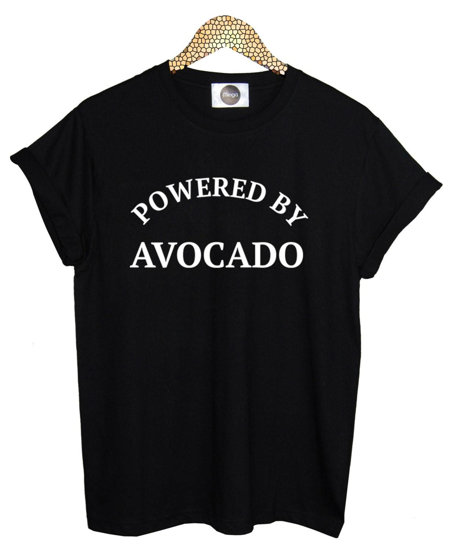 Shirt design killeen tx - Powered Avocado T Shirt Womens Mens Ladies Boys Girl Tee Top Hipster Tumblr Grunge Fun Swag Dope Punk Goth Vegetable Slogan Kale Vegan