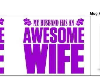 Awesome wife mug wife mug